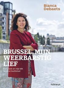 Brussel, mijn weerbarstig lief