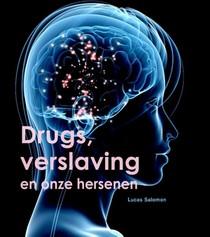 Drugs, verslaving en onze hersenen