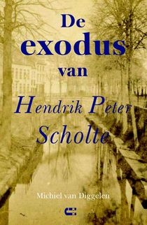 De exodus van Hendrik Peter Scholte