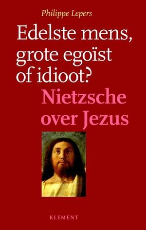 Idioot,egoist of edelste van alle mensen?