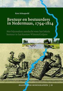 Bestuur en bestuurders in Nedermaas, 1794-1814