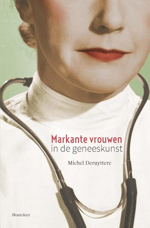 Markante vrouwen in de geneeskunst