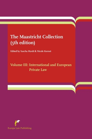 The Maastricht Collection - Volume III: International and European Private Law