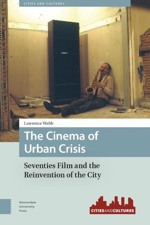 Cinema Of Urban Crisis