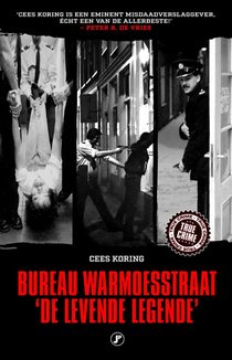Bureau Warmoesstraat, de levende legende