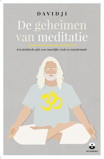 De geheimen van meditatie