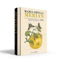 Maria Sibylla Merian. Metamorphosis insectorum Surinamensium