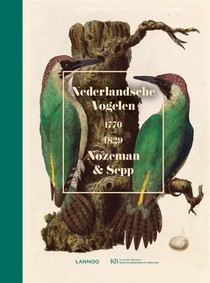 Nederlandsche Vogelen. 1770-1829