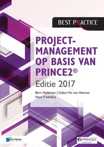 Projectmanagement op basis van PRINCE2 ® Editie 2017