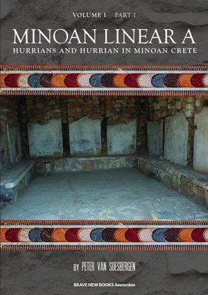 MINOAN LINEAR A, Volume I, Part 1