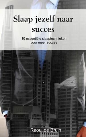Slaap jezelf naar succes