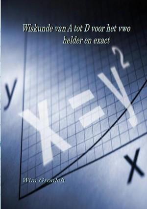 Wiskunde van A tot D voorhet vwo
