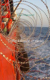 Toffe Ellende (Frank)
