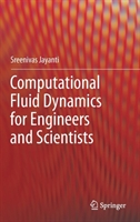 Computational Fluid Dynamics For Engineers And Scientists