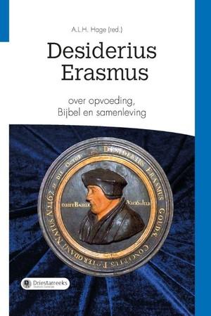 Desiderius Erasmus over opvoeding, Bijbel en samenleving