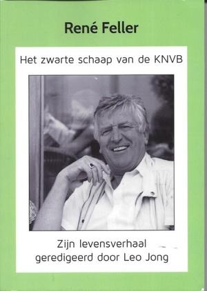Ren Feller, het zwarte schaap van de KNVB