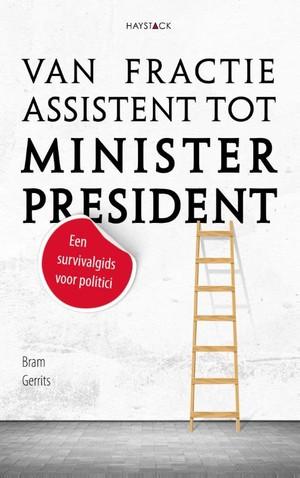 Van fractie-assistent tot minister-president