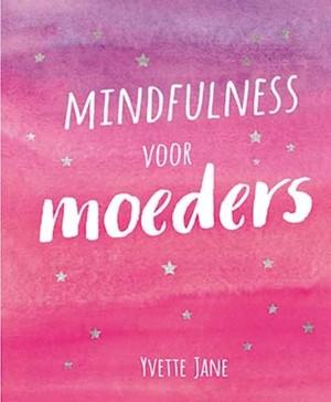 Mindfulness voor moeders