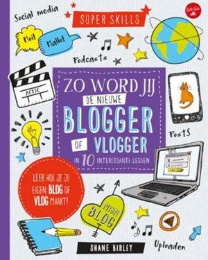 Zo word jij de nieuwe blogger of vlogger