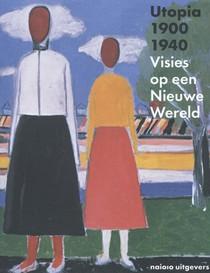 Utopia 1900-1940