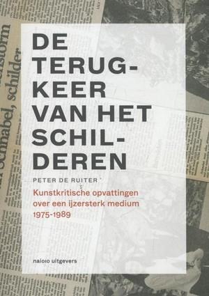 Kunstkritiek in Nederland - De terugkeer van het schilderen