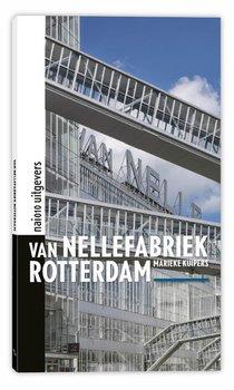 Van Nellefabriek Rotterdam