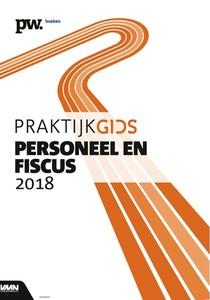 Praktijkgids Personeel en Fiscus 2018