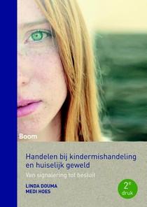 Handelen bij kindermishandeling en huiselijk geweld