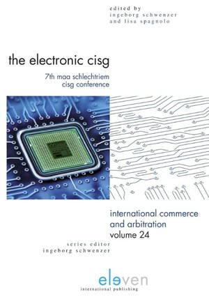 Electronic Cisg: 7th Maa Schlechtriem Cisg Conference