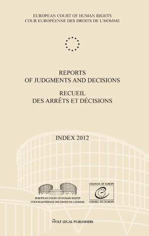 Reports of judgments and decisions - index 2012