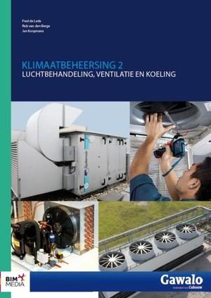 Klimaatbeheersing - luchtbehandeling, ventilatie en koeling