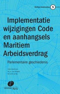 Implementatie wijzigingen Code en aanhangsels Maritiem Arbeidsverdrag