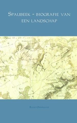 Spaubeek - biografie van een landschap