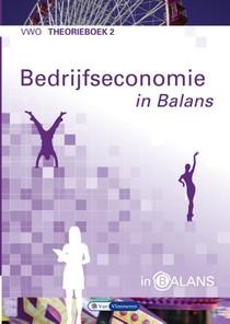 Bedrijfseconomie in Balans vwo theorieboek 2
