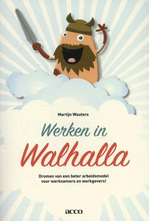 Werken in Walhalla
