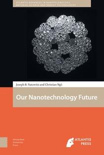 Our Nanotechnology Future