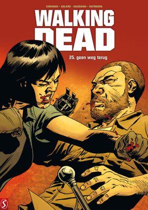 Walking Dead - 25: geen weg terug