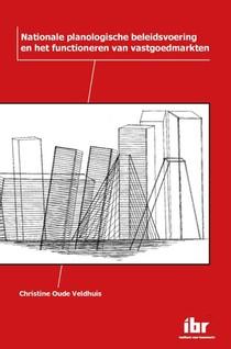 Nationale planologische beleidsvoering en het functioneren van vastgoedmarkten