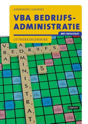 VBA Bedrijfsadministratie met resultaat - Uitwerkingeboek