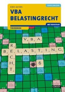 VBA Belastingrecht met resultaat 2018/2019 Theorieboek