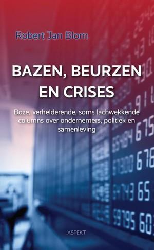 Bazen, beurzen en crises