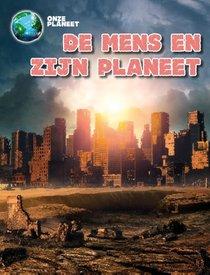 De mens en onze planeet