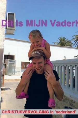Dit Is MIJN Vader!