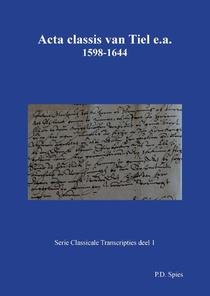 Acta classis van Tiel e.a. 1598-1644