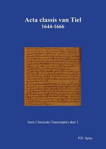 Acta classis van Tiel 1644-1666