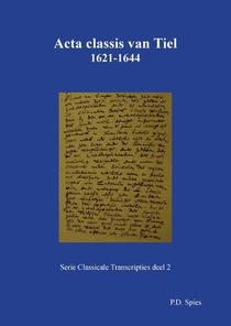 Acta classis van Tiel 1621-1644