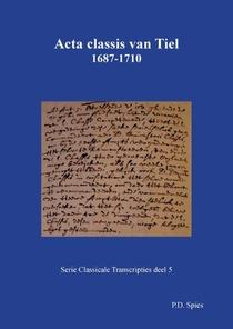 Acta classis van Tiel 1687-1710