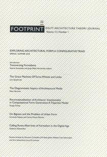 Footprint 22 Exploring Architectural Form: A Configurative Triad