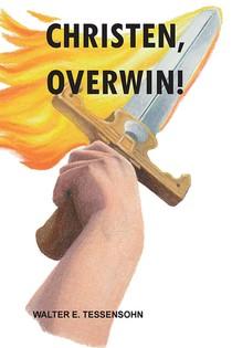 Christen, overwin!