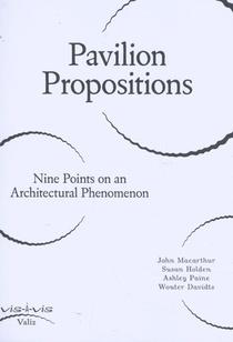 Pavilion Propositions